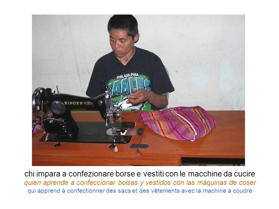 chi impara a confezionare borse e vestiti con le macchine da cucire quien aprende a confeccionar bolsas y vestidos con las máquinas de coser qui appre