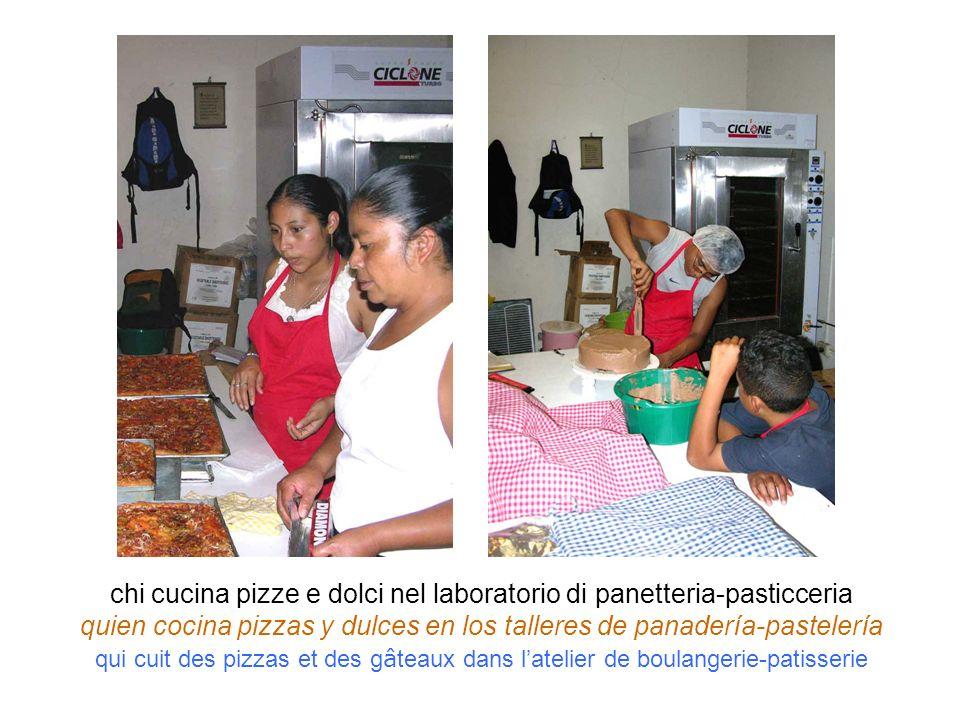chi cucina pizze e dolci nel laboratorio di panetteria-pasticceria quien cocina pizzas y dulces en los talleres de panadería-pastelería qui cuit des p
