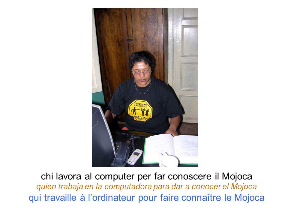 chi lavora al computer per far conoscere il Mojoca quien trabaja en la computadora para dar a conocer el Mojoca qui travaille à lordinateur pour faire
