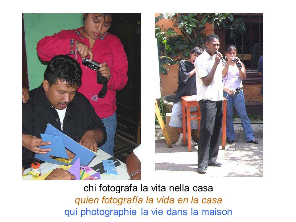 chi fotografa la vita nella casa quien fotografía la vida en la casa qui photographie la vie dans la maison