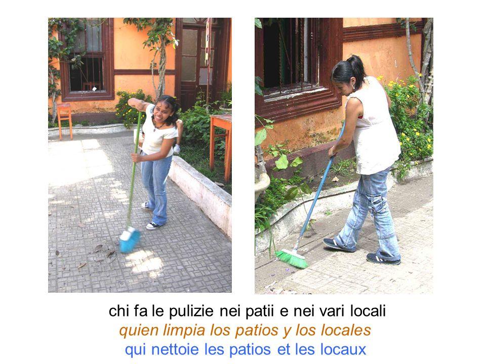 chi fa le pulizie nei patii e nei vari locali quien limpia los patios y los locales qui nettoie les patios et les locaux