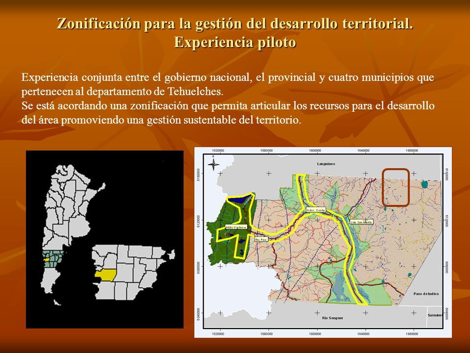 Zonificación para la gestión del desarrollo territorial. Experiencia piloto Experiencia conjunta entre el gobierno nacional, el provincial y cuatro mu