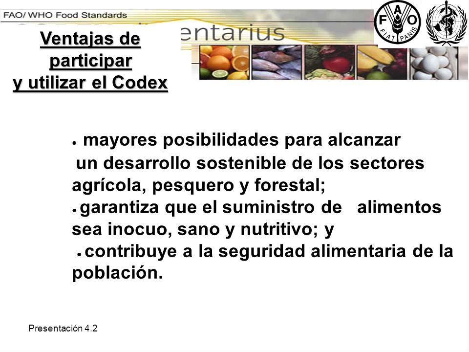 Presentación 4.2 mayores posibilidades para alcanzar un desarrollo sostenible de los sectores agrícola, pesquero y forestal; garantiza que el suminist
