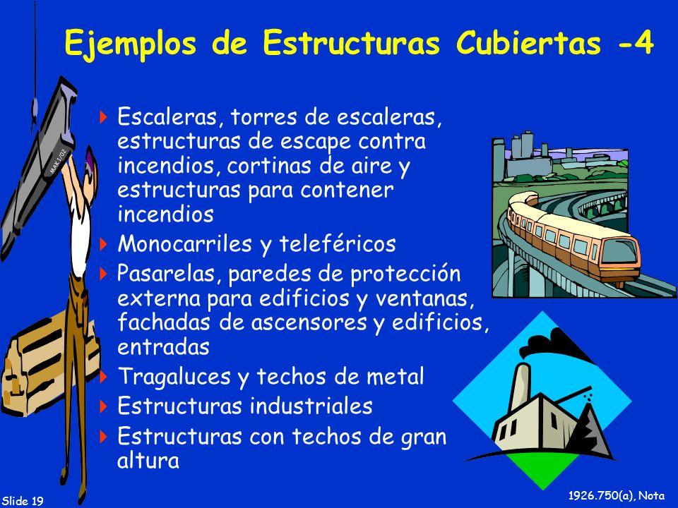 MAK 1/02 Slide 19 Ejemplos de Estructuras Cubiertas -4 Escaleras, torres de escaleras, estructuras de escape contra incendios, cortinas de aire y estr