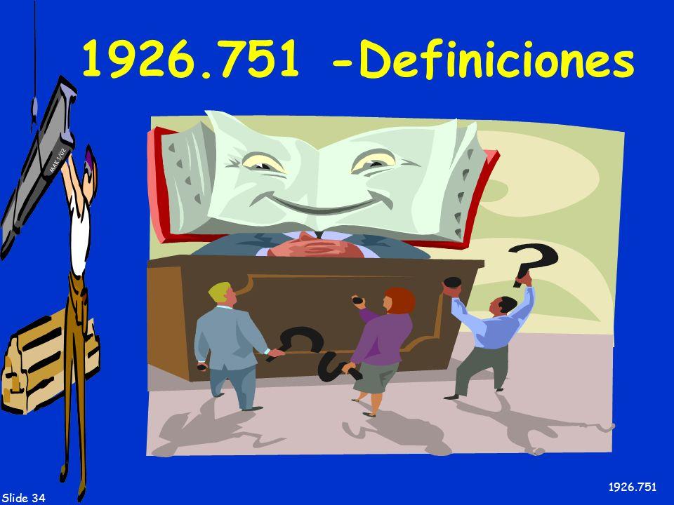 MAK 1/02 Slide 34 1926.751 -Definiciones 1926.751