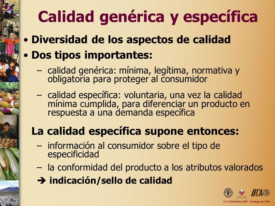 Calidad genérica y específica Diversidad de los aspectos de calidad Dos tipos importantes: –calidad genérica: mínima, legítima, normativa y obligatori