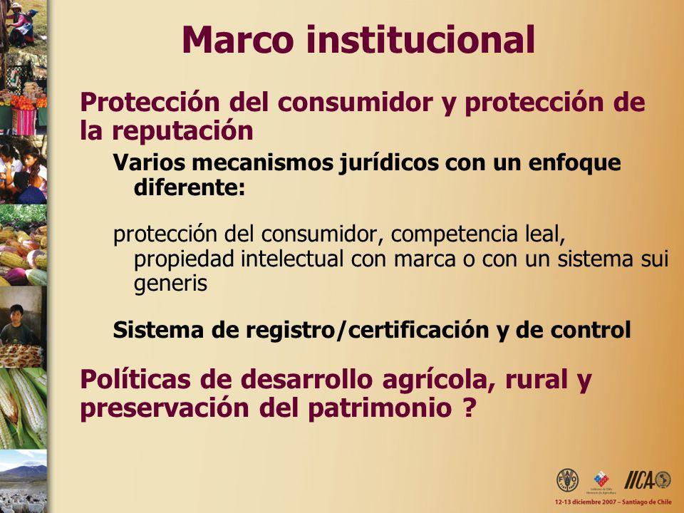 Marco institucional Protección del consumidor y protección de la reputación Varios mecanismos jurídicos con un enfoque diferente: protección del consu