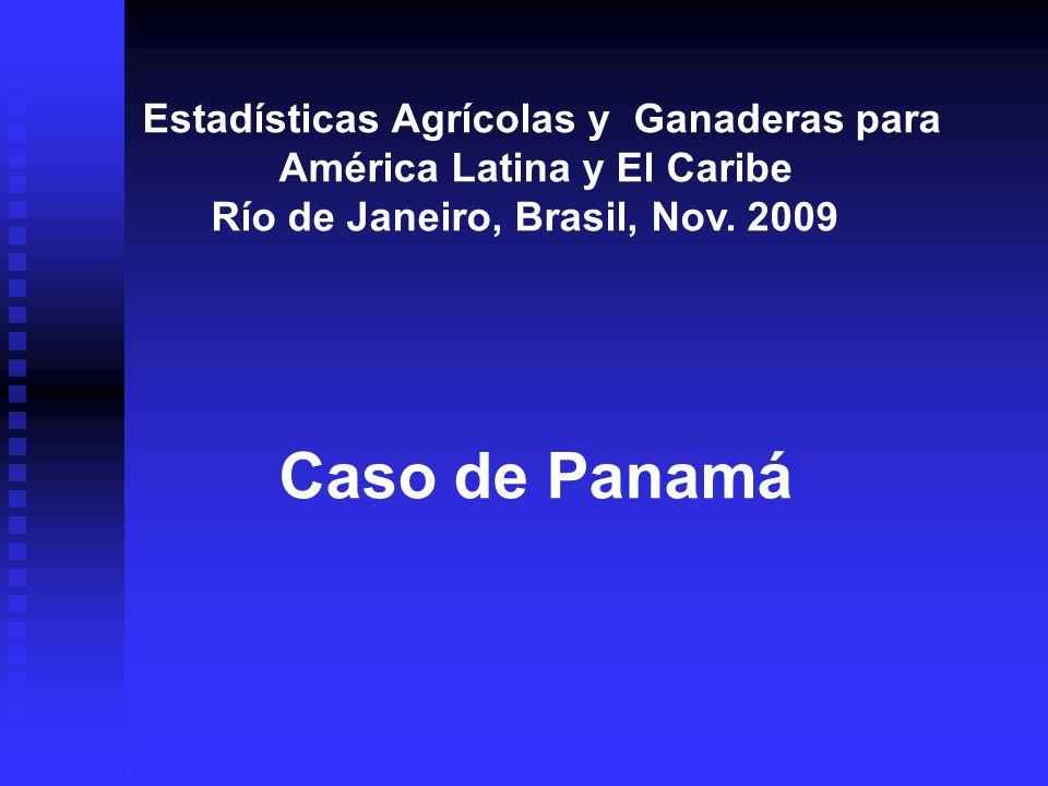 VII CENSO NACIONAL AGROPECUARIO DE 2011 Y LAS ESTADÍSTICAS AGRICOLAS EN PANAMÁ 1.