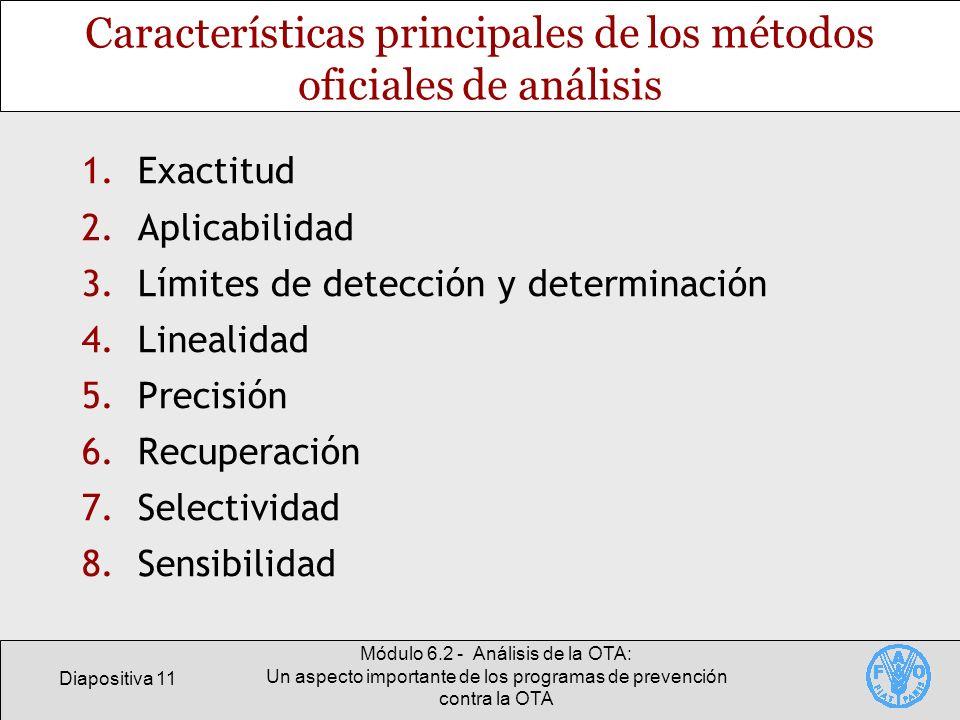 Diapositiva 11 Módulo 6.2 - Análisis de la OTA: Un aspecto importante de los programas de prevención contra la OTA Características principales de los