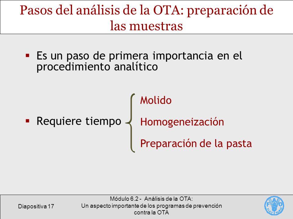 Diapositiva 17 Módulo 6.2 - Análisis de la OTA: Un aspecto importante de los programas de prevención contra la OTA Pasos del análisis de la OTA: prepa