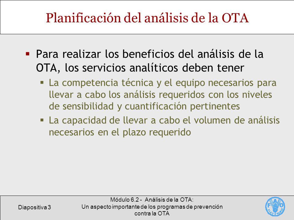 Diapositiva 3 Módulo 6.2 - Análisis de la OTA: Un aspecto importante de los programas de prevención contra la OTA Planificación del análisis de la OTA