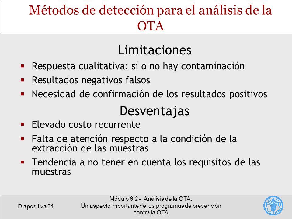Diapositiva 31 Módulo 6.2 - Análisis de la OTA: Un aspecto importante de los programas de prevención contra la OTA Métodos de detección para el anális