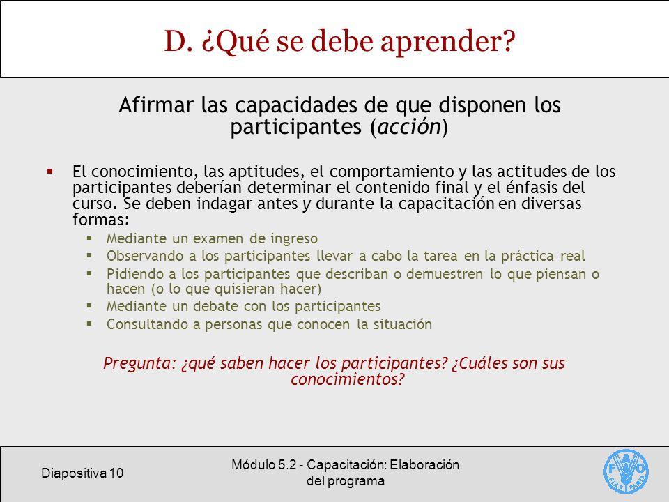 Diapositiva 10 Módulo 5.2 - Capacitación: Elaboración del programa D.