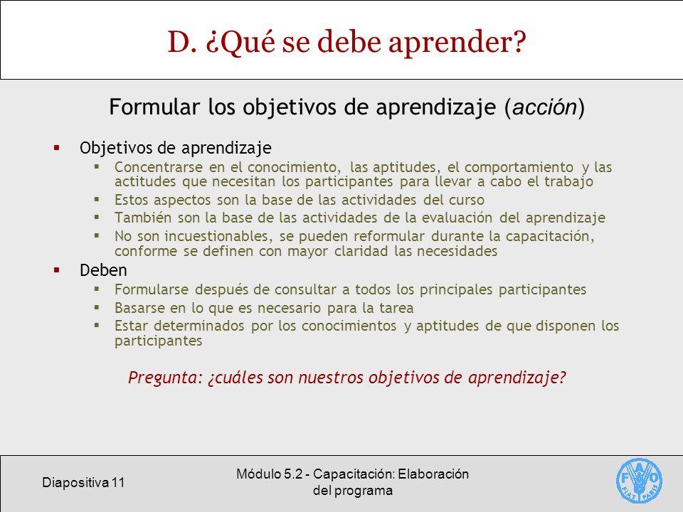 Diapositiva 11 Módulo 5.2 - Capacitación: Elaboración del programa D.