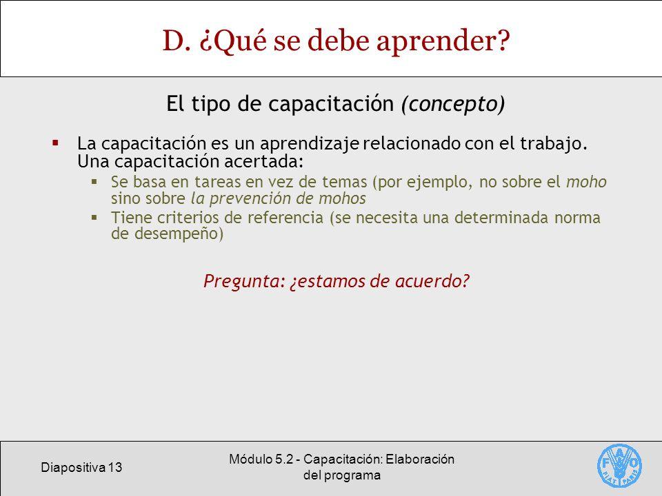 Diapositiva 13 Módulo 5.2 - Capacitación: Elaboración del programa D.