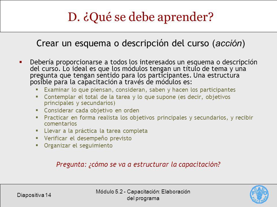 Diapositiva 14 Módulo 5.2 - Capacitación: Elaboración del programa D.