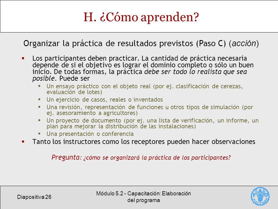 Diapositiva 26 Módulo 5.2 - Capacitación: Elaboración del programa H.