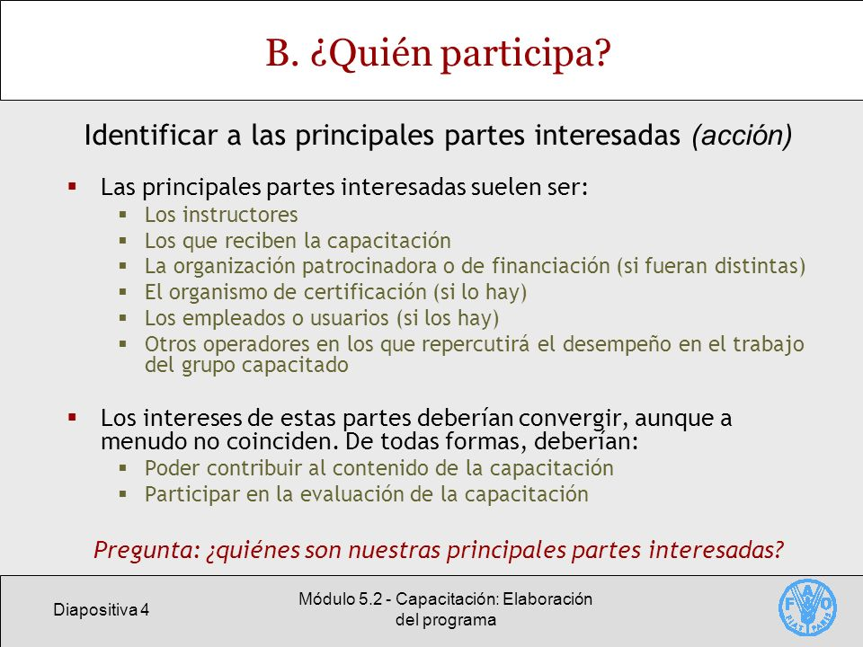 Diapositiva 4 Módulo 5.2 - Capacitación: Elaboración del programa B.