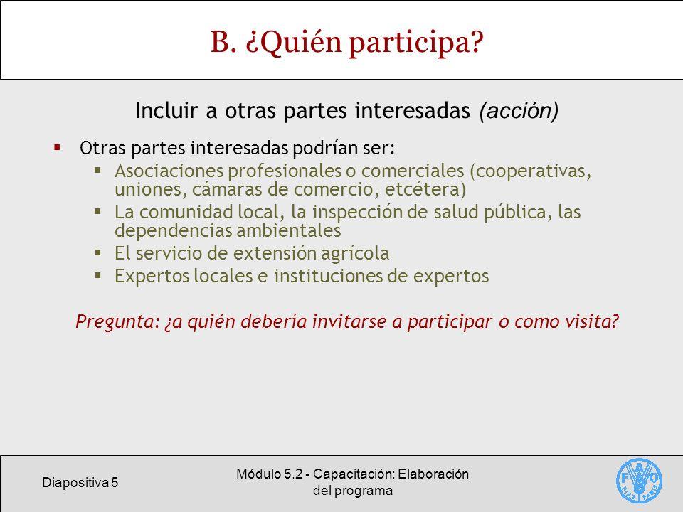 Diapositiva 16 Módulo 5.2 - Capacitación: Elaboración del programa E.