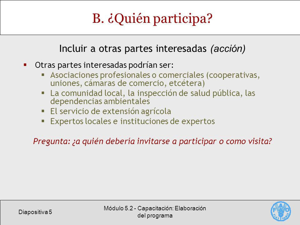 Diapositiva 5 Módulo 5.2 - Capacitación: Elaboración del programa B.