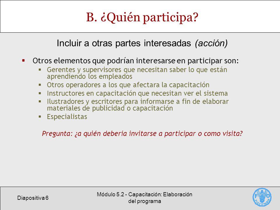Diapositiva 7 Módulo 5.2 - Capacitación: Elaboración del programa C.
