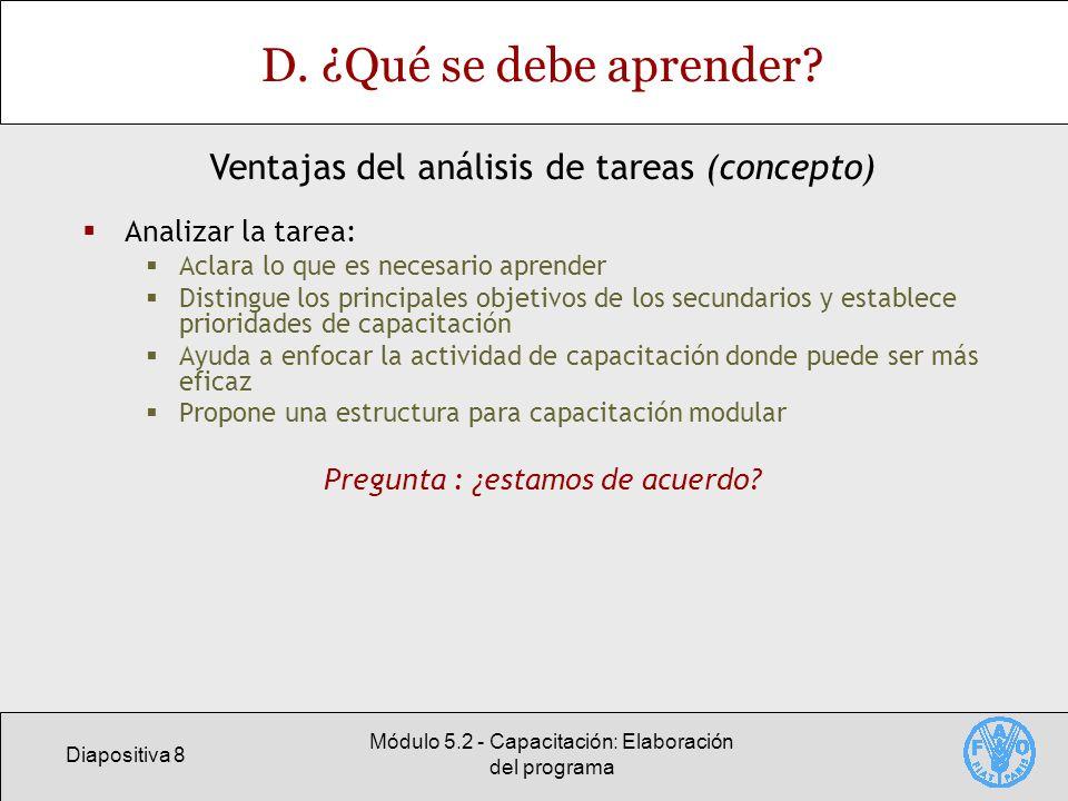 Diapositiva 8 Módulo 5.2 - Capacitación: Elaboración del programa D.