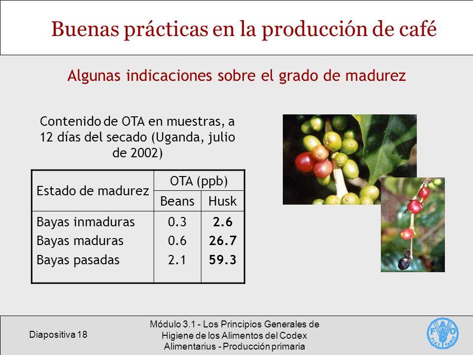 Diapositiva 18 Módulo 3.1 - Los Principios Generales de Higiene de los Alimentos del Codex Alimentarius - Producción primaria Buenas prácticas en la p