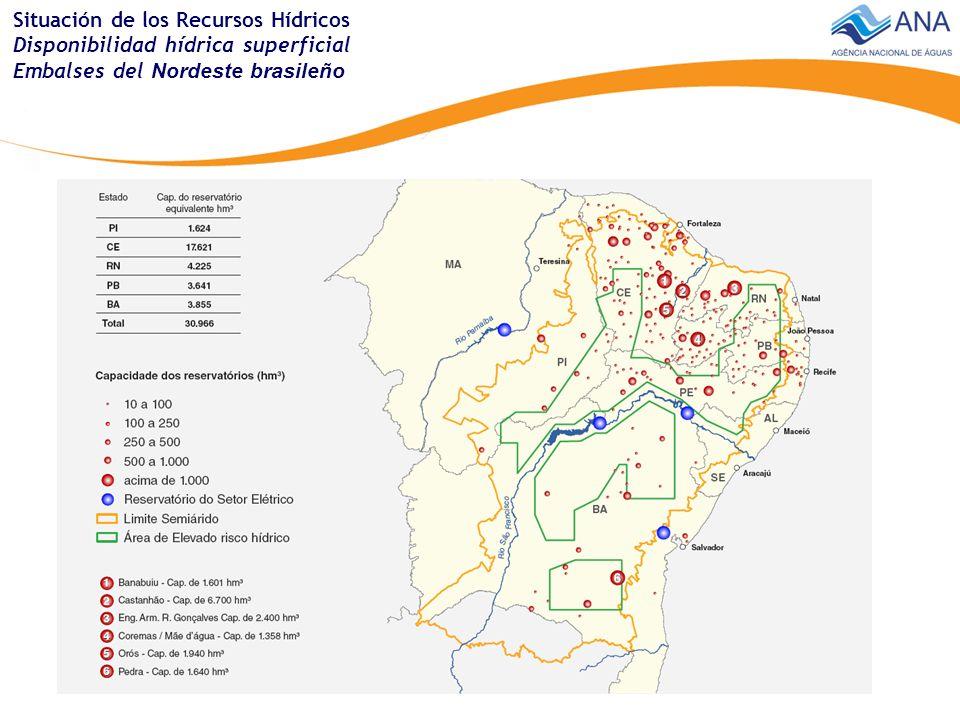 Situación de los Recursos Hídricos Disponibilidad hídrica superficial Embalses del Nordeste brasileño