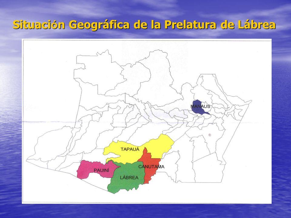 Situaci ó n Geográfica de la Prelatura de Lábrea