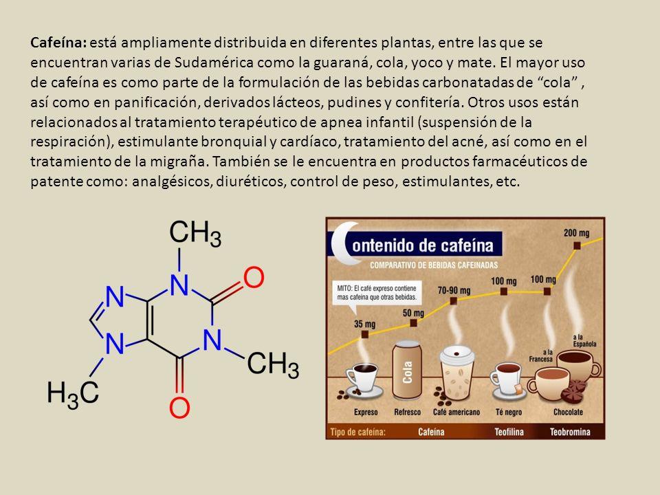 Cafeína: está ampliamente distribuida en diferentes plantas, entre las que se encuentran varias de Sudamérica como la guaraná, cola, yoco y mate. El m