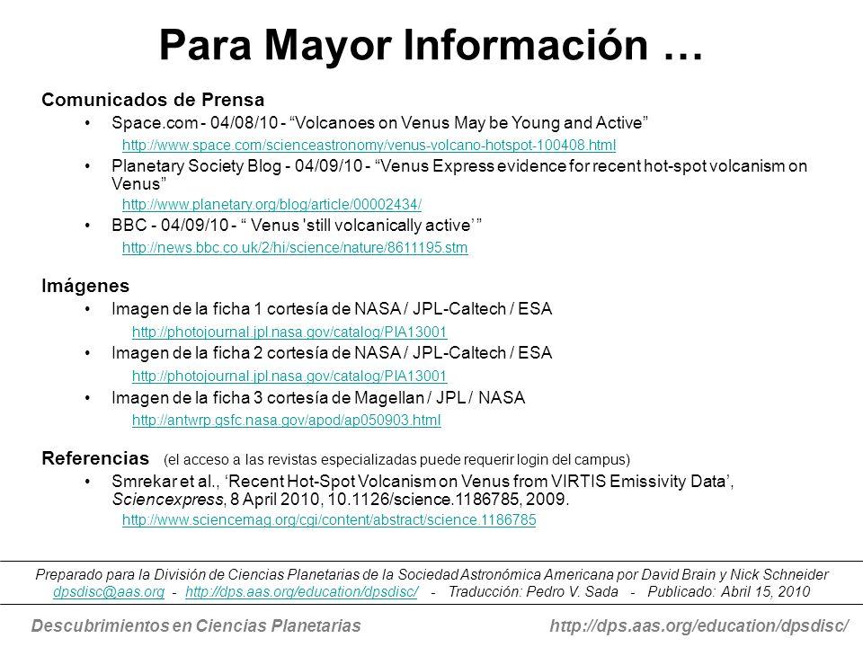 Descubrimientos en Ciencias Planetariashttp://dps.aas.org/education/dpsdisc/ Para Mayor Información … Comunicados de Prensa Space.com - 04/08/10 - Vol