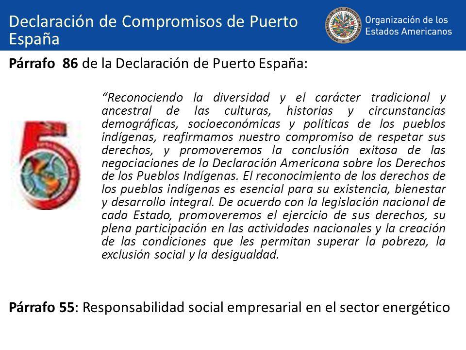 Párrafo 86 de la Declaración de Puerto España: Párrafo 55: Responsabilidad social empresarial en el sector energético Declaración de Compromisos de Pu