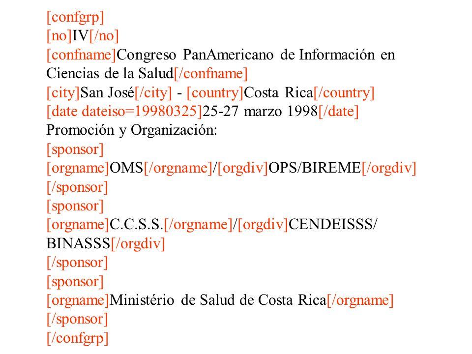 [confgrp] [no]IV[/no] [confname]Congreso PanAmericano de Información en Ciencias de la Salud[/confname] [city]San José[/city] - [country]Costa Rica[/c