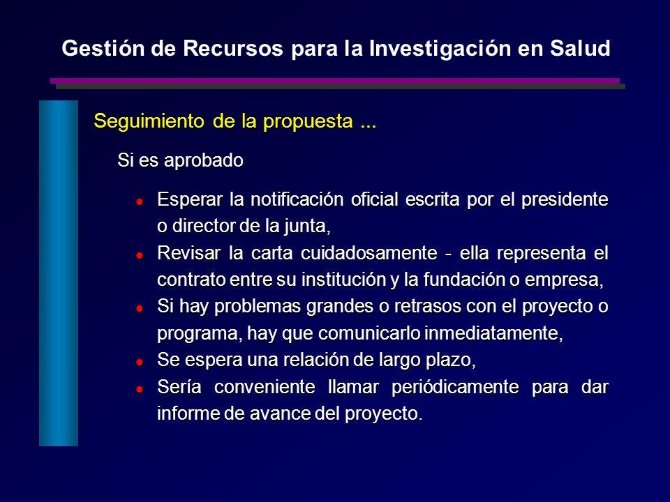 Si es aprobado Si es aprobado Esperar la notificación oficial escrita por el presidente o director de la junta, Esperar la notificación oficial escrit