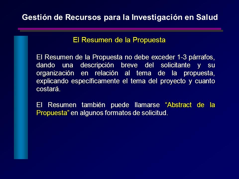 El Resumen de la Propuesta no debe exceder 1-3 párrafos, dando una descripción breve del solicitante y su organización en relación al tema de la propu