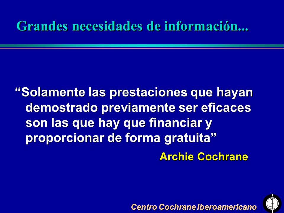 Solamente las prestaciones que hayan demostrado previamente ser eficaces son las que hay que financiar y proporcionar de forma gratuita Archie Cochran