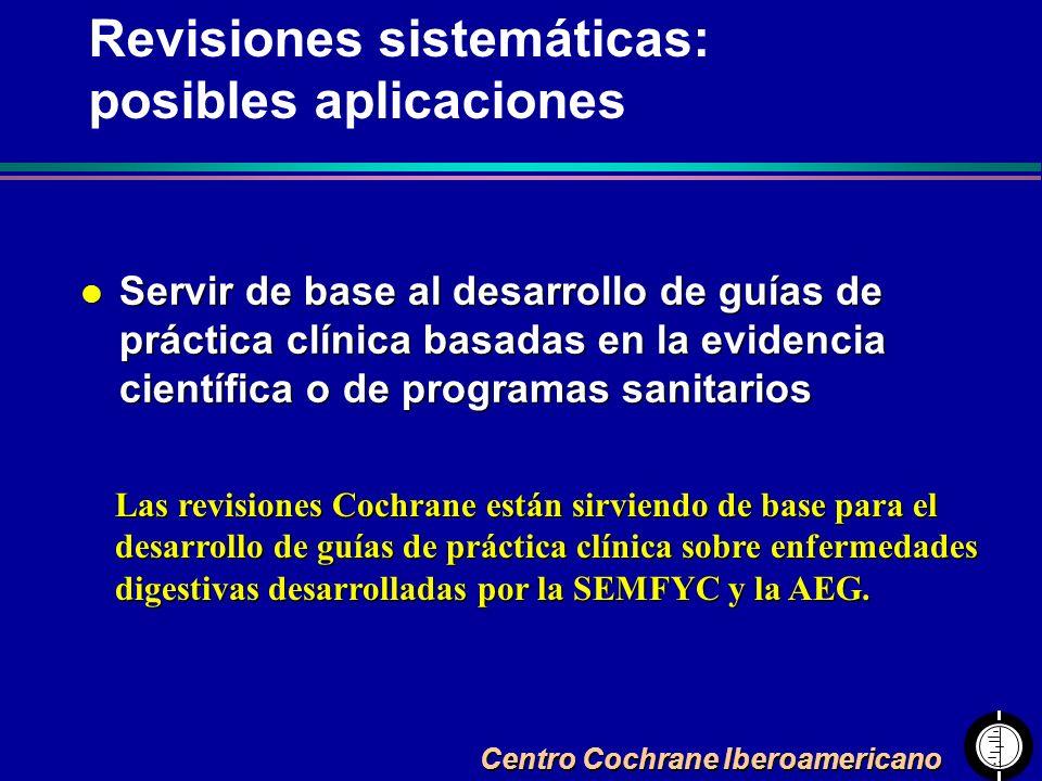 Centro Cochrane Iberoamericano l Servir de base al desarrollo de guías de práctica clínica basadas en la evidencia científica o de programas sanitario