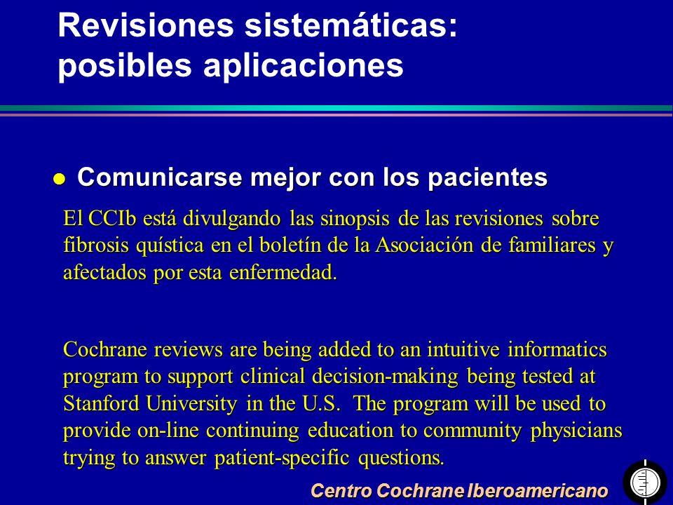 Centro Cochrane Iberoamericano l Comunicarse mejor con los pacientes El CCIb está divulgando las sinopsis de las revisiones sobre fibrosis quística en
