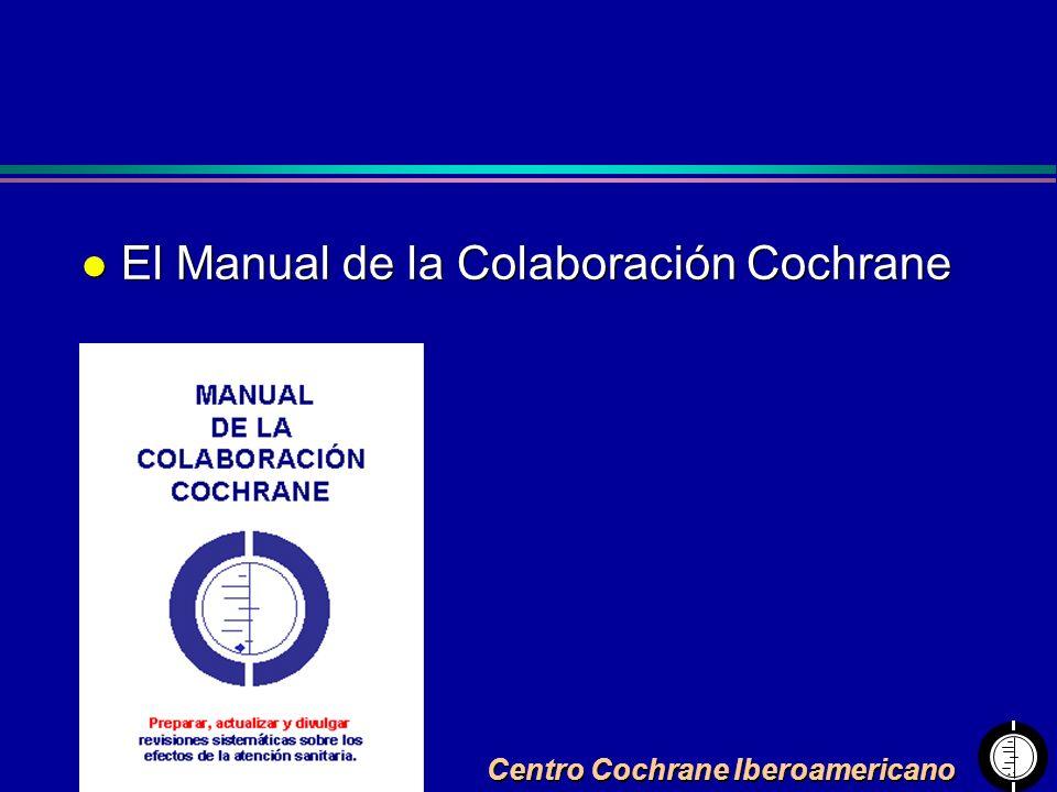 Centro Cochrane Iberoamericano l El Manual de la Colaboración Cochrane