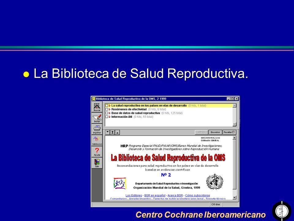 Centro Cochrane Iberoamericano l La Biblioteca de Salud Reproductiva.