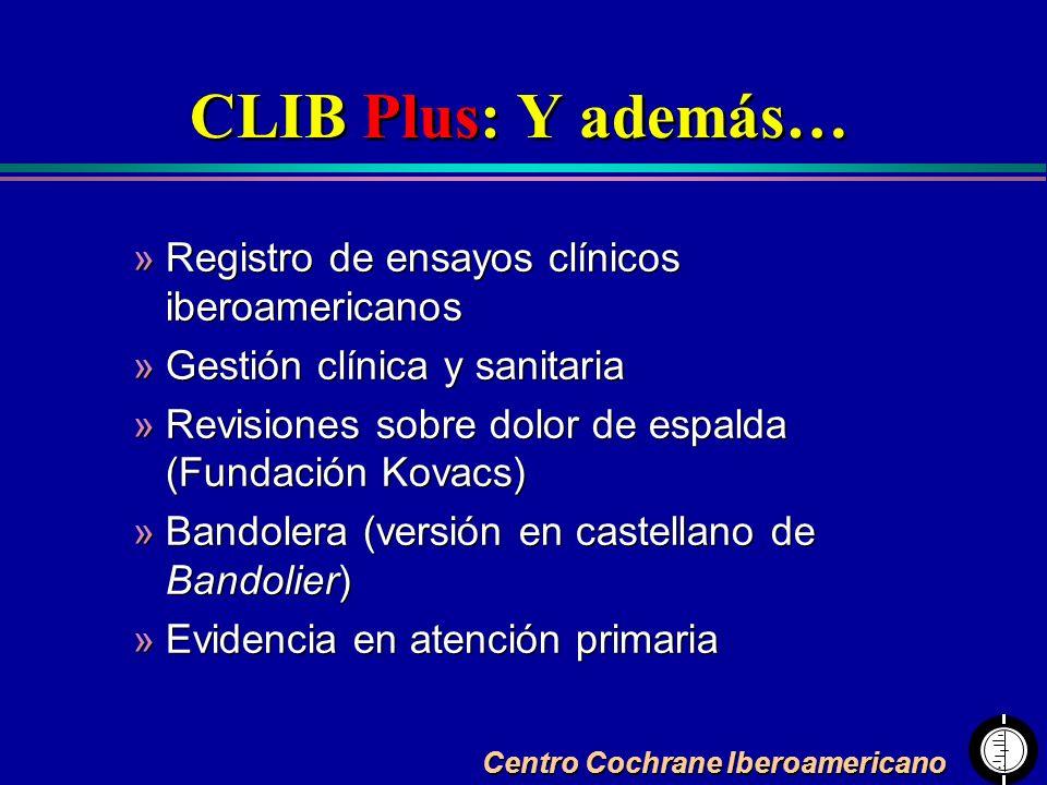 CLIB Plus: Y además… »Registro de ensayos clínicos iberoamericanos »Gestión clínica y sanitaria »Revisiones sobre dolor de espalda (Fundación Kovacs)