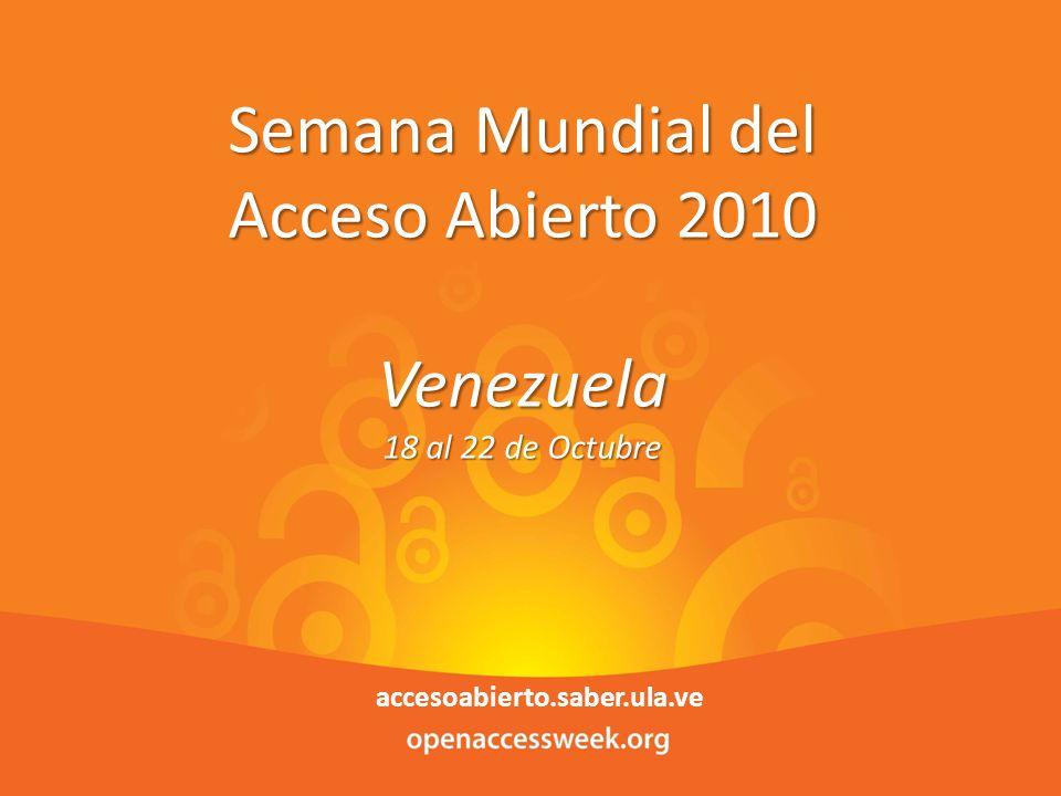 1 Enero de 2014Parque Tecnológico de Mérida 1 Semana Mundial del Acceso Abierto 2010 Venezuela 18 al 22 de Octubre accesoabierto.saber.ula.ve