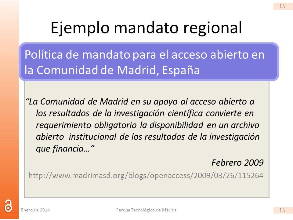 15 Ejemplo mandato regional La Comunidad de Madrid en su apoyo al acceso abierto a los resultados de la investigación científica convierte en requerim