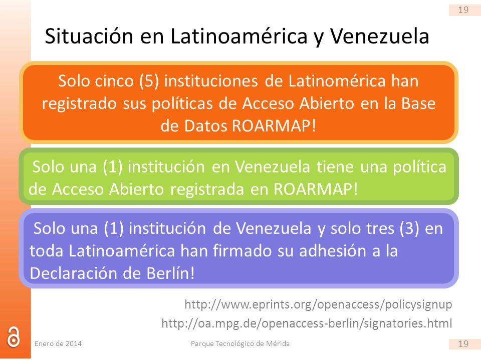 19 Situación en Latinoamérica y Venezuela http://www.eprints.org/openaccess/policysignup http://oa.mpg.de/openaccess-berlin/signatories.html Parque Tecnológico de Mérida 19 Solo cinco (5) instituciones de Latinomérica han registrado sus políticas de Acceso Abierto en la Base de Datos ROARMAP.