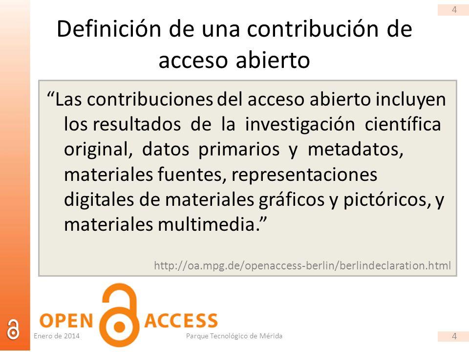 4 Definición de una contribución de acceso abierto Las contribuciones del acceso abierto incluyen los resultados de la investigación científica original, datos primarios y metadatos, materiales fuentes, representaciones digitales de materiales gráficos y pictóricos, y materiales multimedia.