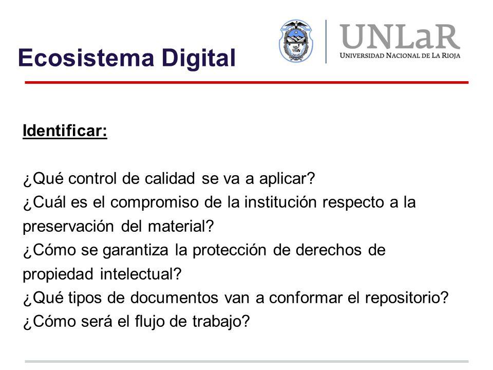 Ecosistema Digital Identificar: ¿Qué control de calidad se va a aplicar.