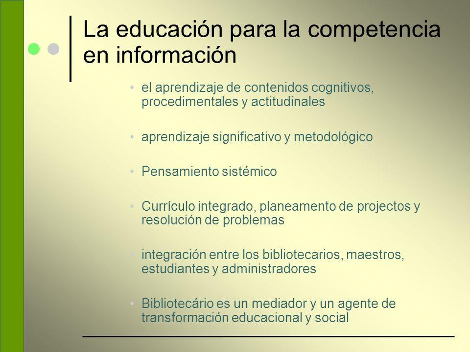 La educación para la competencia en información el aprendizaje de contenidos cognitivos, procedimentales y actitudinales aprendizaje significativo y m