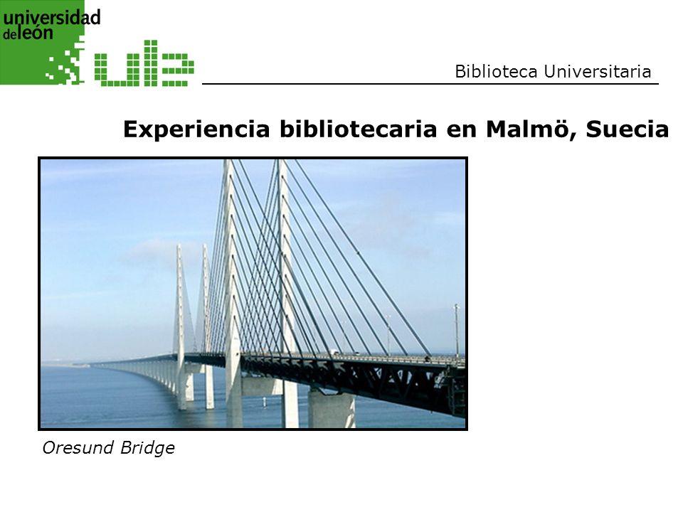 Biblioteca Universitaria Oresund Bridge Experiencia bibliotecaria en Malmö, Suecia
