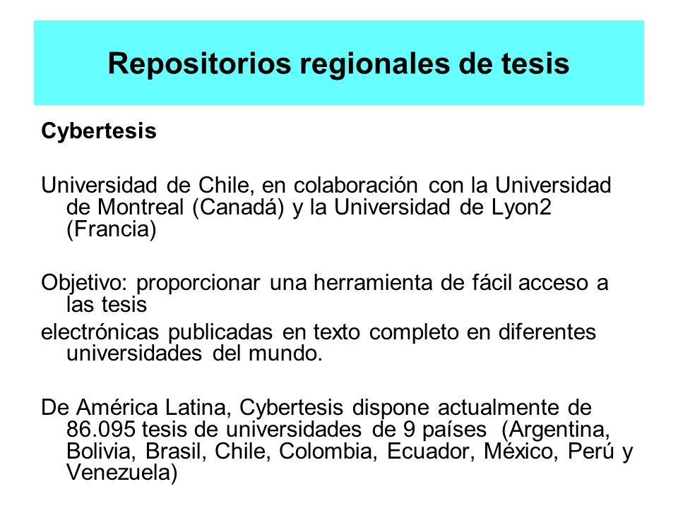 Repositorios regionales de tesis Cybertesis Universidad de Chile, en colaboración con la Universidad de Montreal (Canadá) y la Universidad de Lyon2 (F