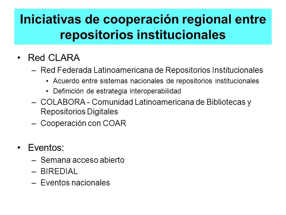 Iniciativas de cooperación regional entre repositorios institucionales Red CLARA –Red Federada Latinoamericana de Repositorios Institucionales Acuerdo